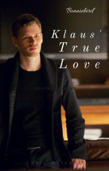 Klaus' True Love
