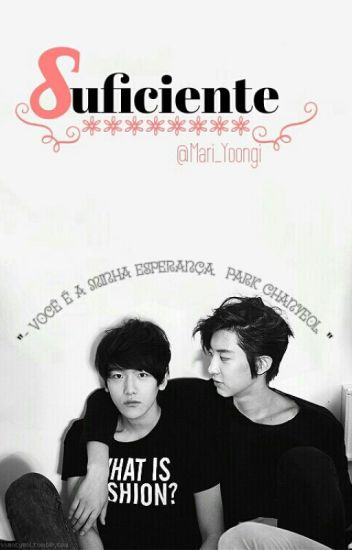 Suficiente //Chanbaek