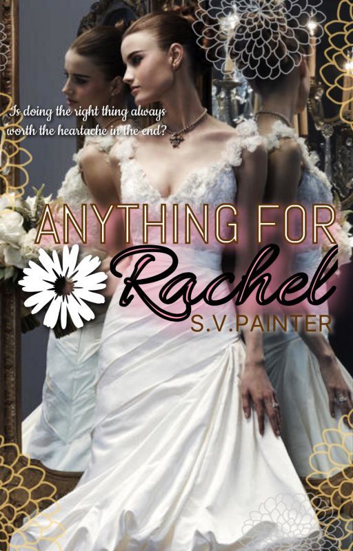 Anything For Rachel  by Shelby_Painter