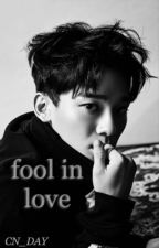 Fool in love ; ChenYeol/ChanChen by chenday
