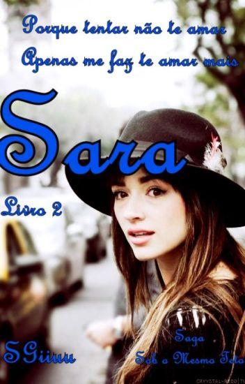 (Completo)  Sara. - Saga Sob O Mesmo Teto. - Livro 2