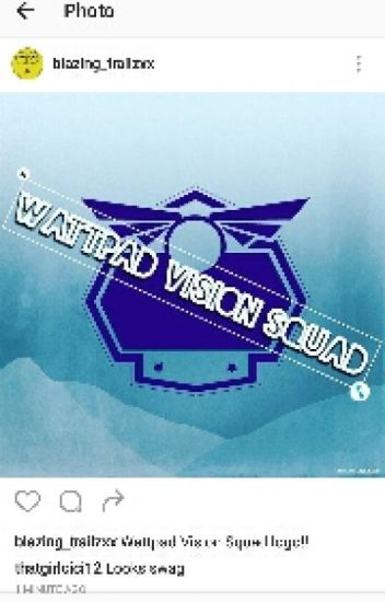 Wattpad Vision Skwad