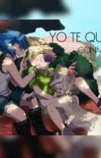YO TE QUIERO CONMIGO by karenclift