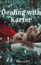 Dealing with Karter by SmilerXO