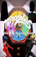 Miraculous: New Heroes, The greatest miracle by BimoriNima