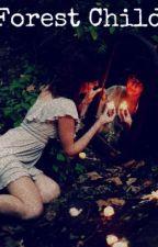 Forest Child by AliceTheWonderGeek82