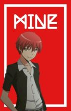Mine {Karma Akabane x Reader} #OtakuBattle2017 by FairyTailMage2004