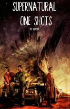 Supernatural One-Shots by ColdKiwi