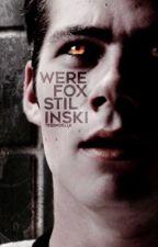 Werefox Stilinski *BOOK 2* [A Teen Wolf Fanfiction] by TessNoelle