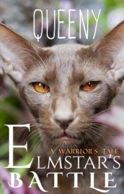 Elmstar's Battle // a Warriors' tale by ew-germs