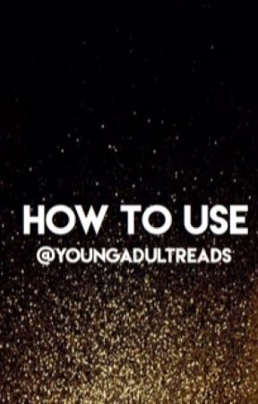 How To Use Young Adult Reads by youngadultreads