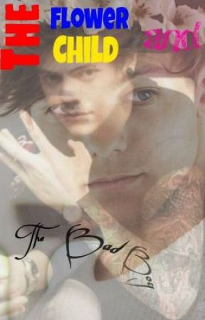 The Flower Child and the Bad Boy (A Larry Stylinson AU Story) by CrazyMofossUnite