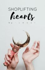 Shoplifting Hearts | ✓ by jassidreams