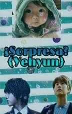 Sorpresa? (Yehyun) by Kyuhhae