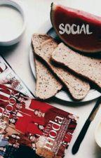 SOCIAL by greedyhearts