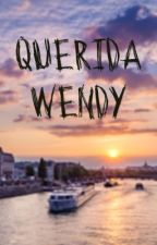 """Querida Wendy..."" by ale100604"