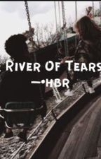 ; River Of Tears by blurredfame