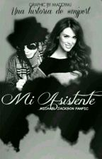 Mi Asistente ♥✒(FanFic Michael Jackson) by mjpvrt