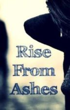Rise from Ashes by scorpjuicemarley