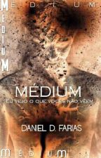 Médium. by Daniel_f_Duarte