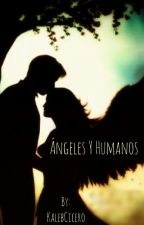 Ángeles y Humanos by KalebCicero