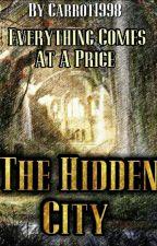 The Hidden City  by carrot1998
