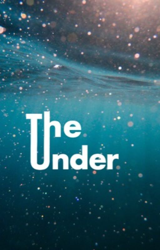 The Under by Doesitmatter123