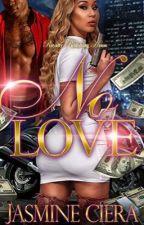 No Love by Jasmineciera3