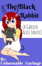 The Black Rabbit  ((A Gakuen Alice Fanfic)) by Unburnable_Garbage