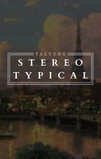 stereotypical ; lty by -yutas