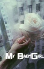 My BabyGirl (GirlxGirl) by Y0ungGxd