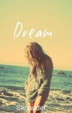 Dream (A Harry Styles Fanfic) by skgaudet
