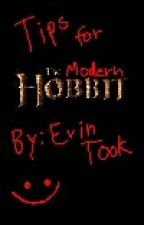 Tips For The Modern Hobbit By: Erin Took by BookDragon20075