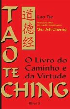 TAO TE CHING O Livro do Caminho e da Virtude by CurujaSants