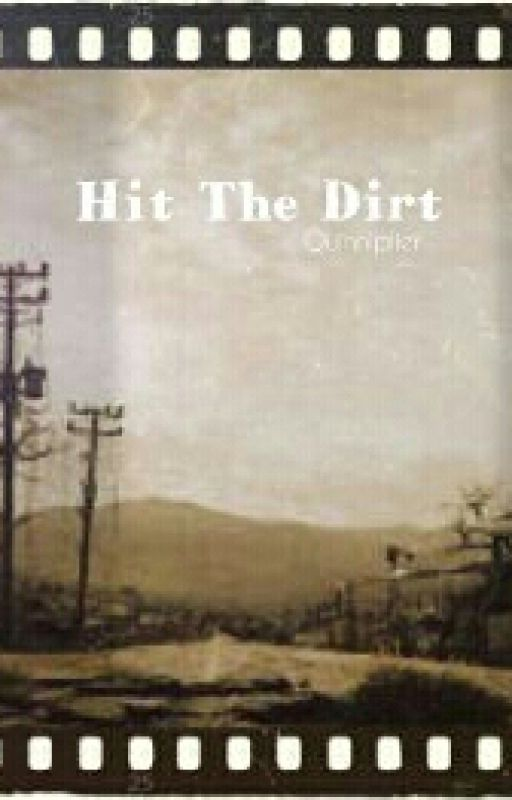 Hit The Dirt by Quinniplier