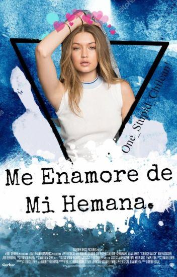 Me Enamore De Mi Hermana!~Luke Hemmings [FanFic]