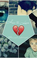 How to Love {Jack J} by KkJustJohnson