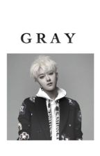 GRAY by BARBIEHUANG