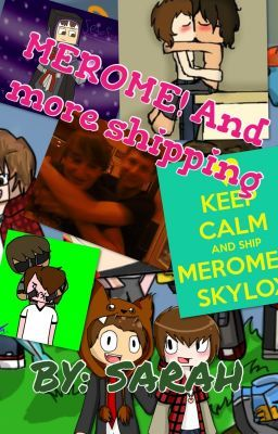 MEROME! And More SHIPPING