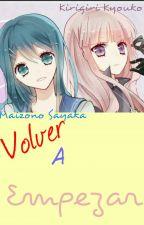 Volver A Empezar (NaeGiri) by -ImRem-
