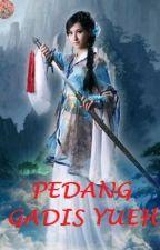 Pedang Gadis Yueh (Giok Lie Kiam/Wat Lie Kiam Yueh Nu Jian) - Chin Yung by JadeLiong