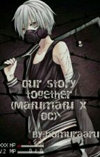 Our Story Together (Mafumafu X OC) [COMPLETED] by artwork_bean