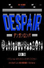 Super Dangan Ronpa -1: Hope's True Colors (Welcome to the Academy of Despair) by VyraX_