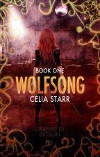 Wolfsong (The Wolfsong Chronicles: Book One) by AeCRonan