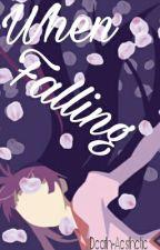 When Falling. {{Rewrite//2016//Reverse Harem}} by Death-Aesthetic