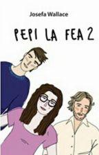 Pepi La Fea 2 by macaaa123