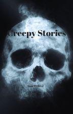 Creepy Short Horror Stories by SamWrites1