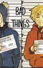 Bad Things by AsheAndMarco
