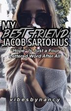My Best Friend Jacob Sartorius ♡  by VibesByNancy