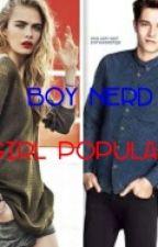 Boy Nerd Girl Popular by FlorRamos01